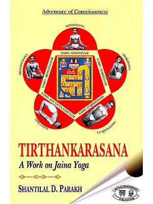 Tirthankarasana (A Work on Jaina Yoga)