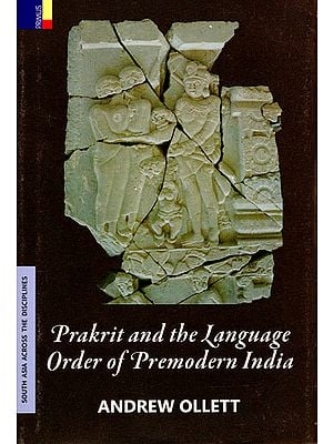 Prakrit and the Language Order of Premodern India