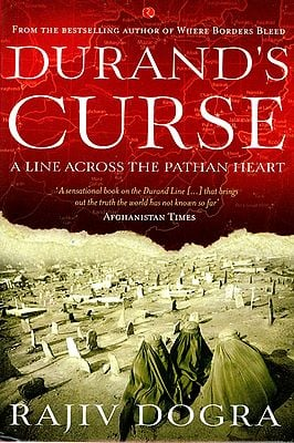 Durand's Curse (A Line Across the Pathan Heart)