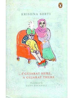 A Gujarat Hera, A Gujarat There
