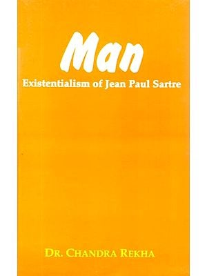 Man (Existentialism of Jean Paul Sartre)