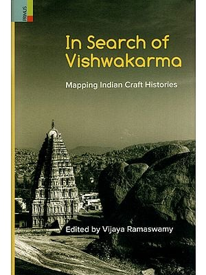 In Search of Vishwakarma (Mapping Indian Craft Histories)