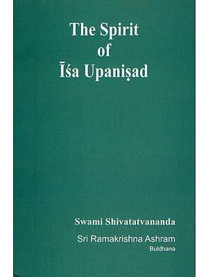 The Spirit of Isa Upanisad