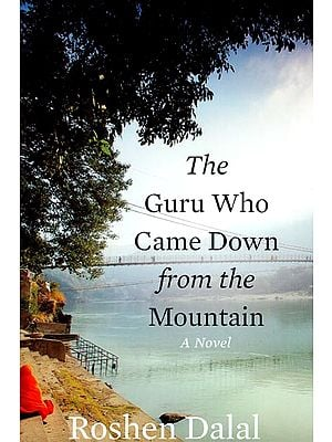 The Guru Who Came Down From the Mountain