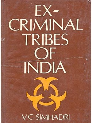 Ex-criminal Tribes of India (An Old and Rare Book)