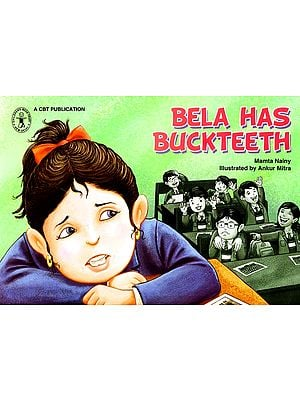 Bela Has Buckteeth (A Story)