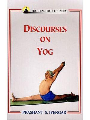 Discourses On Yog