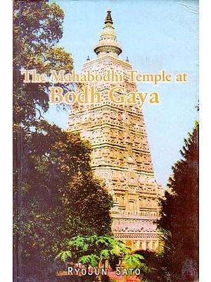 The Mahabodhi Temple at Bodh Gaya