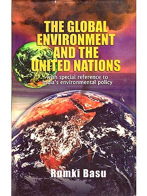 The Global Environment and The United Nations