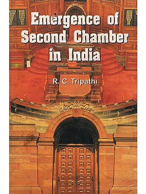 Emergence of Second Chamber in India (An Old and Rare Book)