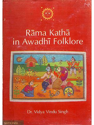 Rama Katha in Awadhi Folklore (An Old and Rare Book)