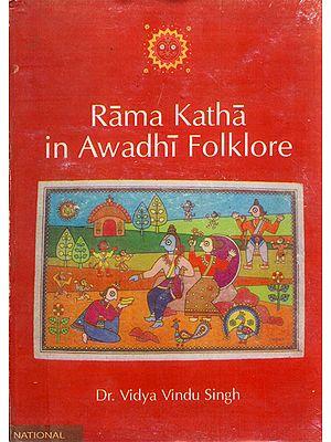 Rama Katha in Awadhi Folklore (An Old and Rare Book)