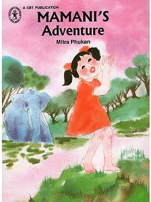 Mamani's Adventure By Mitra Phukan
