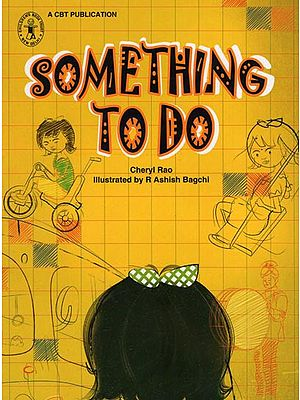 Something To Do By Cheryl Rao