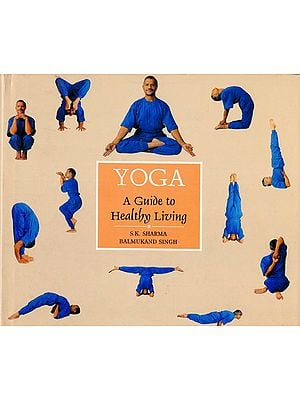 Yoga (A Guide to Healthy Living)