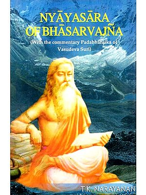 Nyayasasra of Bhasarvajna (With the Commentary Padabhanika of Vasudeva Suri)