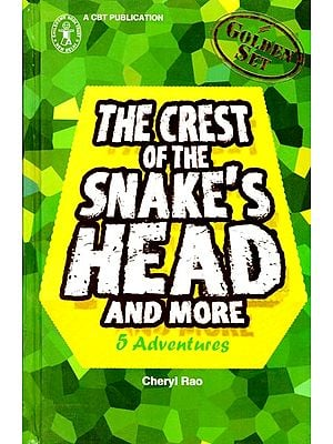 The Crest of The Snake's Head and More 5 Adventures