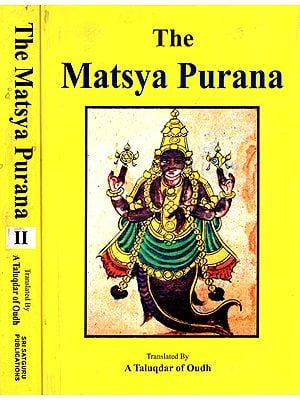 The Matsya Purana (Set of 2 Volumes)