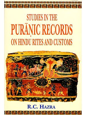 Studies in The Puranic Records On Hindu Rites and Customs