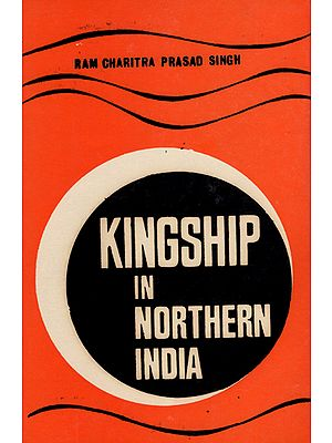Kingship in Northern India (An Old and Rare Book)