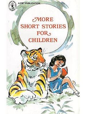 More Short Stories for Children