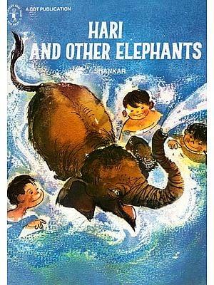 Hari And Other Elephants