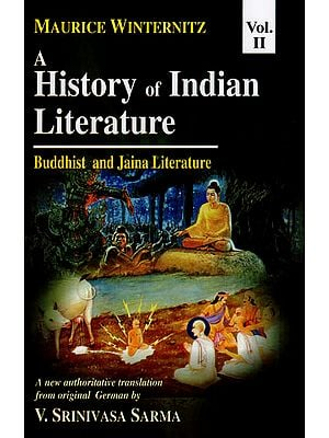 A History of Indian Literature Buddhist and Jaina Literature