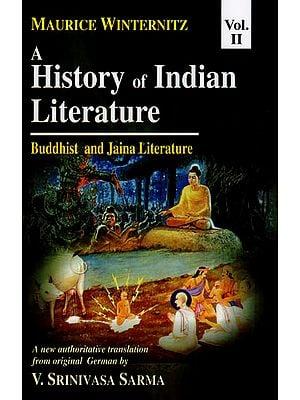 A History of Indian Literature Buddhist and Jaina Literature