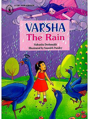 Varsha The Rain