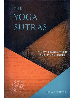 The Yoga Sutras (A New Translation and Study Guide)