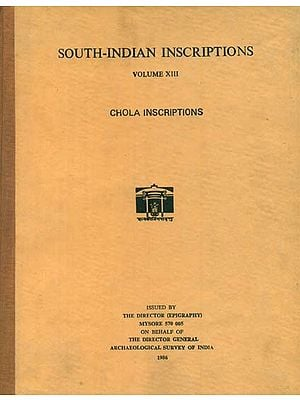 South-Indian Inscriptions- Chola Inscriptions