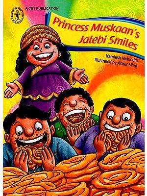 Princess Muskaan's Jalebi Smiles (A Story)