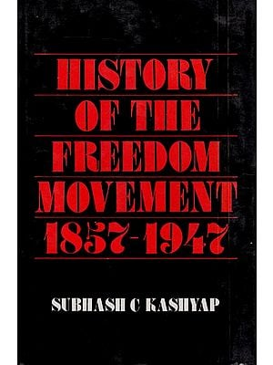 History of the Freedom Movement 1857-1947 (An Old Book)
