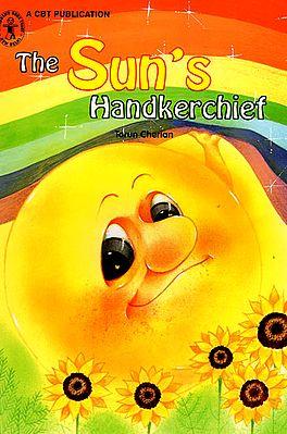 The Sun's Handkerchief