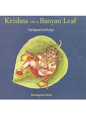 Krishna on a Banyan Leaf ( Vatapatrashayi )