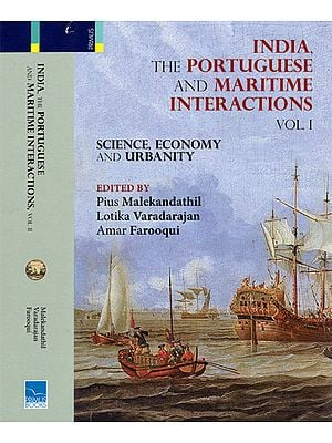 India, The Portuguese and Maritime Interactions (Set of 2 Volumes)