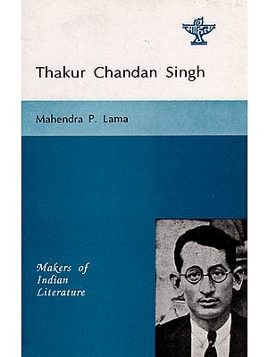 Thakur Chandan Singh (Makers of Indian Literature)