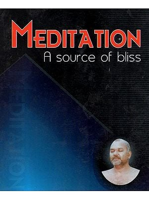 Meditation - A Source of Bliss