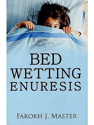 Bed Wetting Enuresis