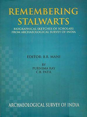 Remembering Stalwarts