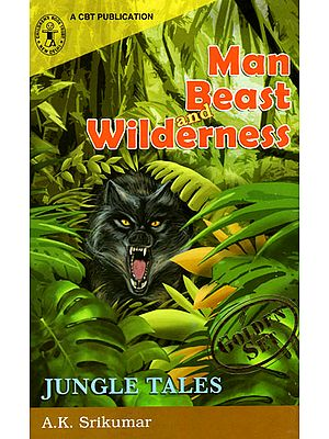 Man Beast and Wilderness (Jungle Tales)