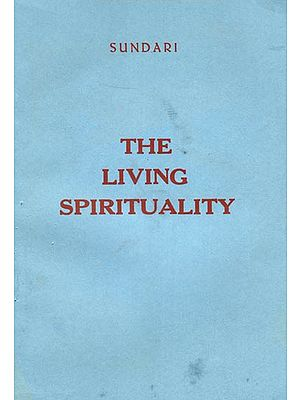 The Living Spirituality (An Old and Rare Book)