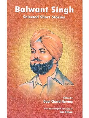 Balwant Singh (Selected Short Stories)