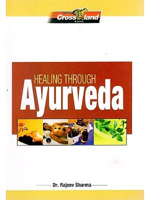 Healing Through Ayurveda