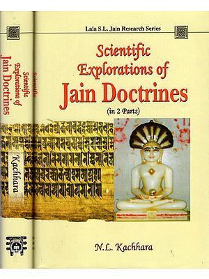 Scientific Explorations of Jain Doctrines (In 2 Parts)