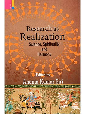 Research as Realization Science, Spirituality and Harmony