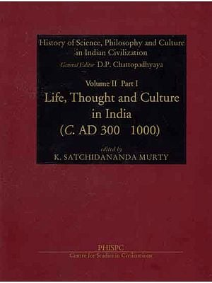 Life, Thought and Culture in India - C. AD 300 1000 (Volume II)