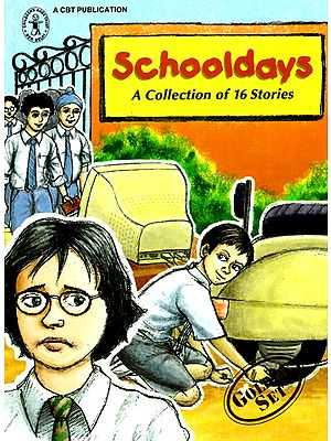 Schooldays (A Collection of 16 Stories)