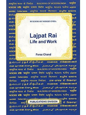 Bilders of Modern India Lajpat Rai Life and Work