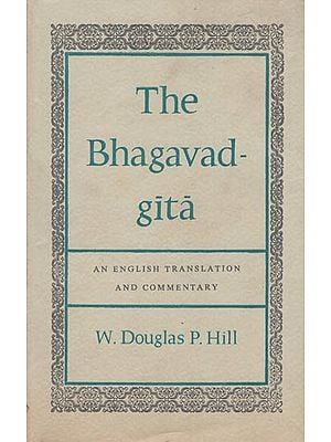 The Bhagavad Gita -An English Translation and Commentary (Old and Rare Book)